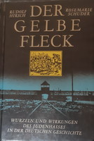 HIRSCH - SCHRUDER : DER GELBE FLECK  -  JUDAIKA