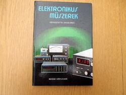 Elektronikus műszerek : Dr. Kiss Ernő