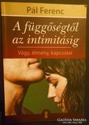 Pál Ferenc: A függőségtől az intimitásig