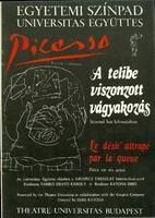 Picasso - A telibe viszonzott vágyakozás  kiadó  Egyetemi Színpad  magyar ősbemutató műsorfüzet.