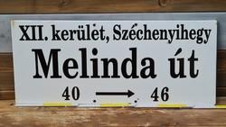 """""""XII. kerület, Széchenyihegy Melinda út 40 - 46"""" fém zománc utcatábla (1532)"""