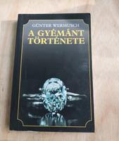 Günter Wermusch : A gyémánt története