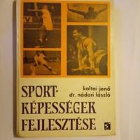 Sport képességek fejlesztése ritka könyv  !!