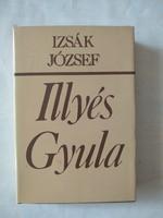 Izsák József: Illyés Gyula költői világképe, ajánljon!