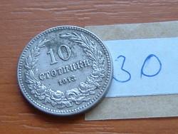 BULGÁRIA 10 CTOTINKI 1913 30.