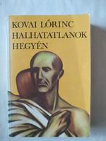 Kovai Lőrinc: Halhatatlanok hegyén, meseregeny, ajánljon!