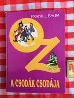 Óz, a csodák csodája - Frank L. Baum - Róna Emy rajzaival - Zrínyi nyomda