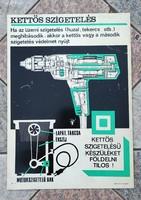 3.plakàt műanyag lemezen található eredeti szocreàl, Retro, munkavédelmi plakát, nem reklàm .Tàncsic