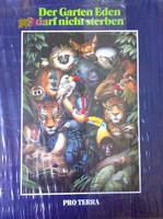 Der Garten Eden darf nicht sterben: trópusi vadon