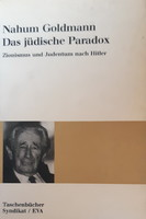 NAHUM GOLDMANN :  DAS JÜDISCHE PARADOX   -  JUDAIKA