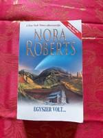 Nora Roberts : Egyszer volt...