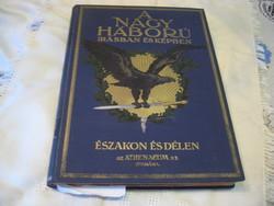 A Nagy Háború   Írásban és képekben  Északon és Délen  / első rész , első kötet /