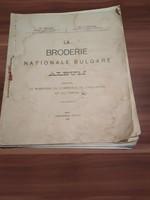 St. Badjov és St. Kostov: La broderie nationale bulgare, Album 1913-as kiadás- RITKA