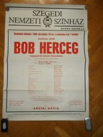 Régi nagyméretű plakát bob herczeg operett 1980 szegedi szinház