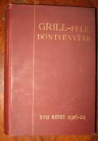 GRILL FÉLE DÖNTVÉNYTÁR XVII.KÖTET 1916-24.