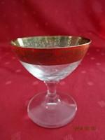 Talpas, likőrös pohár, arany szegéllyel, felső átmérője 6,5 cm.