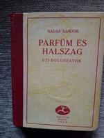 Nádas Sándor: Parfüm és halszag (1926)