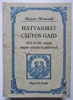 Hatvanhat csúfos gajd /Magyar csúfolók és gúnyversek
