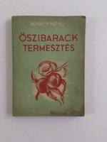 Mohácsy Mátyás: Őszibaracktermesztés 1951., első kiadás