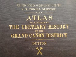 The tertiary history of the Grand Canon district - Dutton - 1882 -eredeti, igen ritka muzeális darab