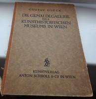 Gustav Glück _ Die Gemaldegalerie des Kunsthistorischen Museums in Wien