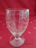 Csiszolt üveg, pálinkás pohár, magassága 8 cm.