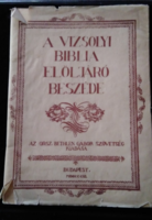 Károly Gáspár: A Vizsolyi Biblia elöljáró beszéde  Kiadta : Orsz. Bethlen Gábor Szövetség. Bp.,1940.