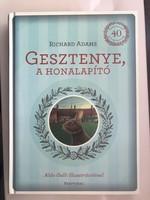 Richard Adams: Gesztenye, a honalapító Jubileumi Kiadás 2012 Partvonal Kiadó RITKA