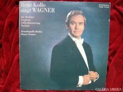 René Kollo: Wagner áriák  Részletek Wagner zenedrámáiból ETERNA LP