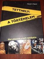 TETTHELY: A TÖRTÉNELEM