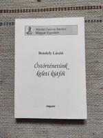 Bendefy László - Őstörténetünk keleti kútfői