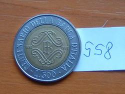 OLASZORSZÁG 500 LÍRA 1993 R (1893-1993) (Bank of Italy) I típus BIMETÁL #558
