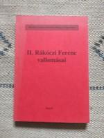 II. Rákóczi Ferenc vallomásai