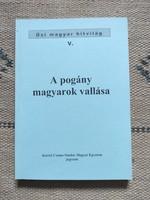 Kállay Ferenc: A pogány magyarok vallása