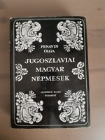 Penavin Olga: Jugoszláviai magyar népmesék, 1971 egykötetes, melléklettel