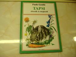 TAPSI elveszik és megkerül Írta: Paolo Gentile Rajzolta: Nemo Juventus , Budapest , 1990