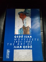Gedő Ilka művészete-zsidó származású grafikus-festőművész.