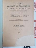 Naszályi József :A Stabil gőzkazánok és gőzgépek gyakorlati tankönyve