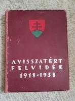 A visszatért Felvidék 1918-1938