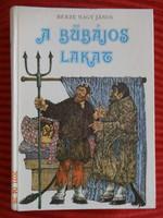 Berze Nagy János: A bűbájos lakat - nagy mesekönyv, 85 magyar népmese Marton Magda rajzaival - ritka