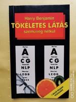 Tökéletes látás szemüveg nélkül - Harry Benjamin - jó állapotú