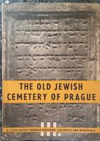 THE OLD JEWISH CEMETERY OF PRAGUE   JUDAIKA