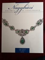 Aukciós katalógus, Nagyházi Galéria - műtárgyak, ezüstök és ékszerek