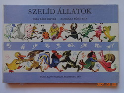 Rácz Olivér: Szelíd állatok - régi leporelló mesekönyv, verses mese Róna Emy rajzaival (1975)