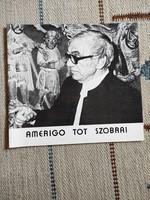 Amerigo Tot szobrai kiállítási katalógus, vezető