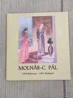 Csillag Éva és Péter - Molnár-C. Pál katalógus monográfia