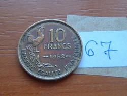 FRANCIA 10 FRANCS FRANK 1952 KAKAS 67.