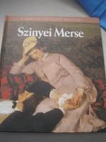 Szinyei Merse a magyar festészet mesterei könyv albuma