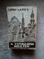 Lippay Lajos dr.: A titokzatos Keleten