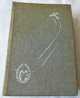 Svachulay Sándor: A természet aviatikusai. Révai, [1940] / Harc a levegőért